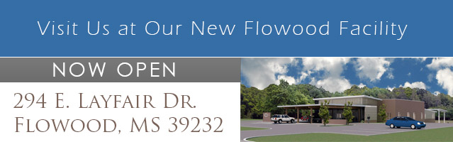 visit us at 94 E. Layfair Dr. in Flowood